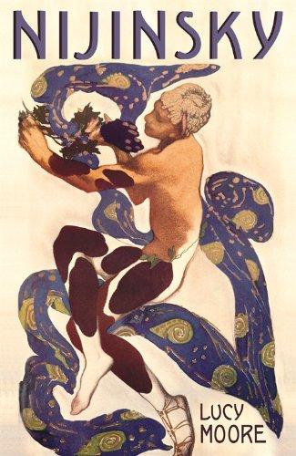 Nijinsky: A Life by Lucy Moore