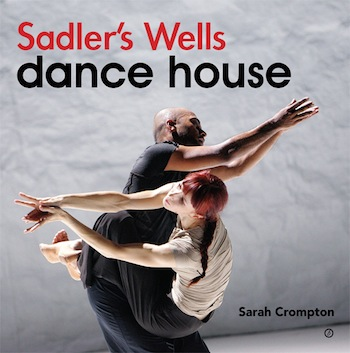 Sadler's Wells Dance House Book Jacket